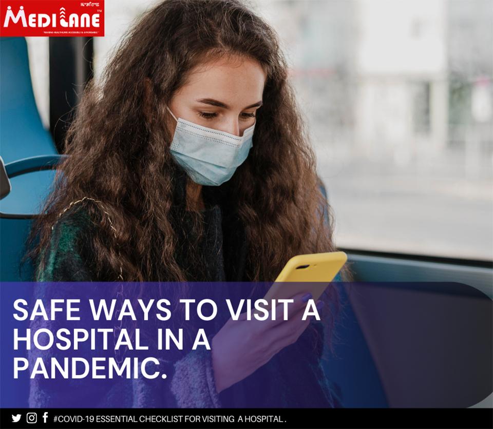 Medilane – SAFE WAYS TO VISIT A HOSPITAL IN A PANDEMIC